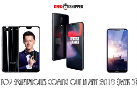 Top Smartphones Launching This Week (Week 3, May 2018)