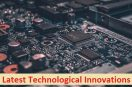 List Of Top 5 Latest Technological Innovations – Breakthrough Technologies